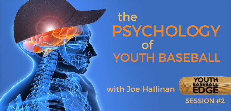 YBE 001: The Psychology of Youth Baseball with Joe Hallinan