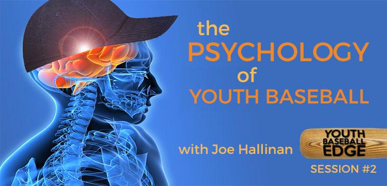 YBE 002: The Psychology of Youth Baseball with Joe Hallinan