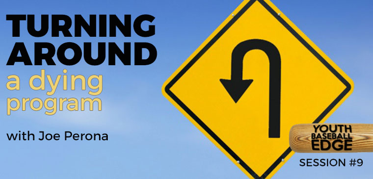 YBE 009: Turning Around A Dying Program with Joe Perona