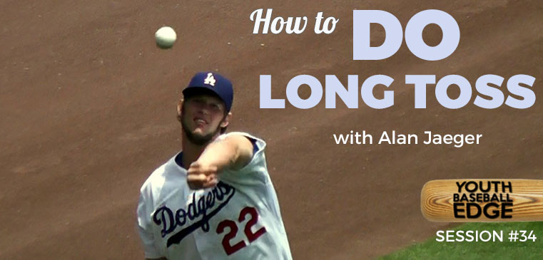 YBE 034: How To Do Long Toss with Alan Jaeger