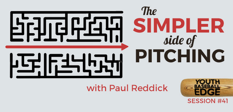 YBE 041: The Simpler Side of Pitching with Paul Reddick