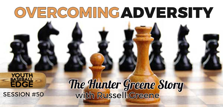YBE 050: Overcoming Adversity: The Hunter Greene Story with Russell Greene