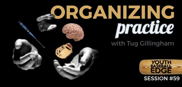 YBE 059: Organizing Practice with Tug Gillingham