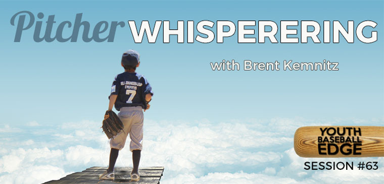 YBE 063: Pitcher Whispering with Brent Kemnitz