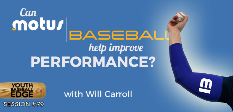 YBE 079: Can Motus Baseball Help Improve Performance?