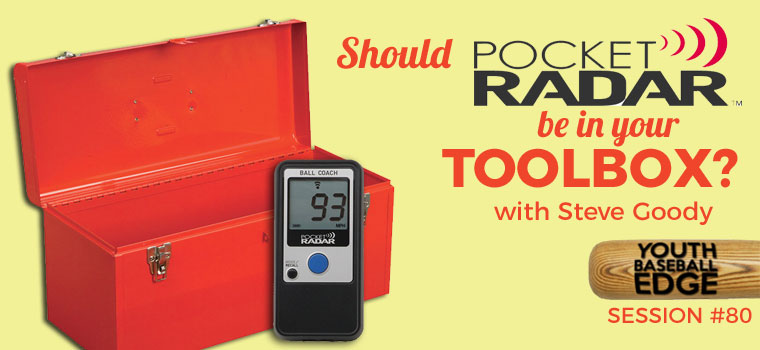 YBE 080: Should Pocket Radar Be In Your Toolbox?
