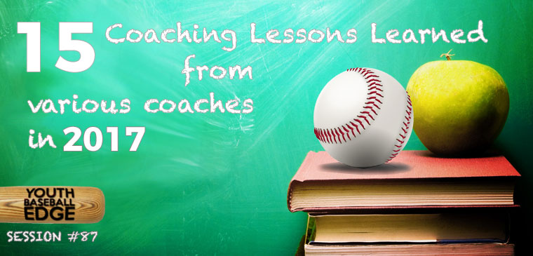 YBE 087: 15 Lessons Learned From Various Coaches In 2017