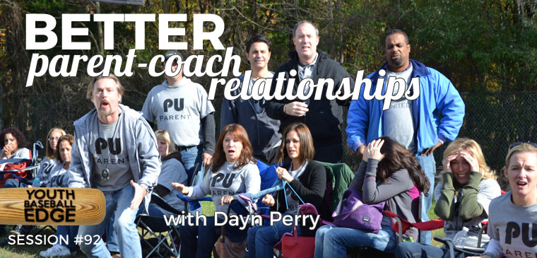 YBE 092: Better Parent-Coach Relationships with Dayn Perry